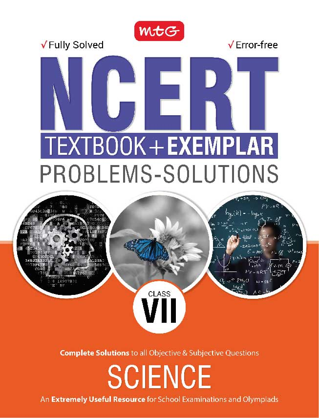 Class 7: NCERT Textbook +Exemplar Problems Solutions NSO | Science